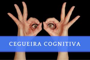 CEGUEIRA COGNITIVA - Como aprender mais com seus erros - Conquistar seus sonhos | Felipe Baqui-640